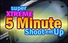Xtreme 5 Min Shootemup