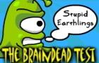Braindead Test