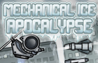 Mechanical Ice Apocalypse