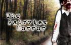 The Fairview Horror