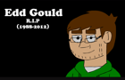 Edd you will be missed