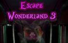 Escape Wonderland 3