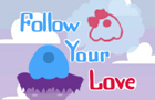 Follow Your Love
