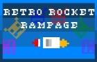 Retro Rocket Rampage