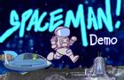 Spaceman Demo!