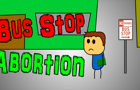 Bus Stop Abortion