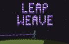 Leap Weave