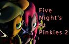 Five Night's At Pinkies 2