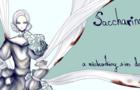 Saccharine: a sim date