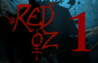 Red Oz Episode 1
