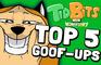 TidBits 13 Top 5 Goof-Ups