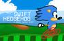 Swift Hedgehog.