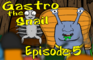 Gastro the Snail Episode 5