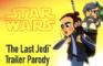 Last Jedi Trailer Parody